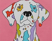 SIGNED PRINT Coloured Dalmatian