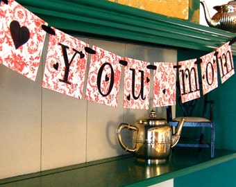 Love You Mom  Banner Sign Garland Decoration