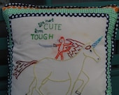 I'm not cute, I'm tough - Embroidered and Quilted Decorative Throw Pillow