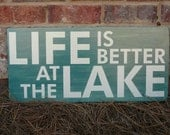 """Life is Better at the Lake wood sign - Hand Painted and Distressed - 24""""x11"""""""