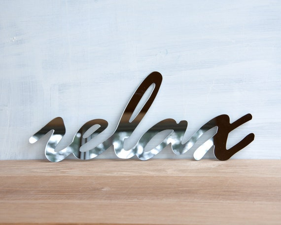 Mirror Wall Decor 'Relax' - wall art, signage, word sign, handwriting, typography