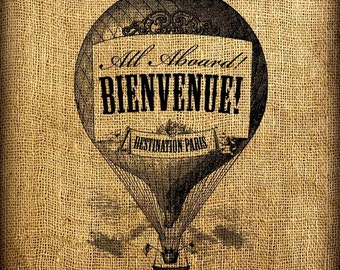 Hot Air Balloon All Aboard Bienvenue Welcome Destination Vintage Digital Image Download jpeg or png 300 dpi for Pillows Bags Napkins Towels