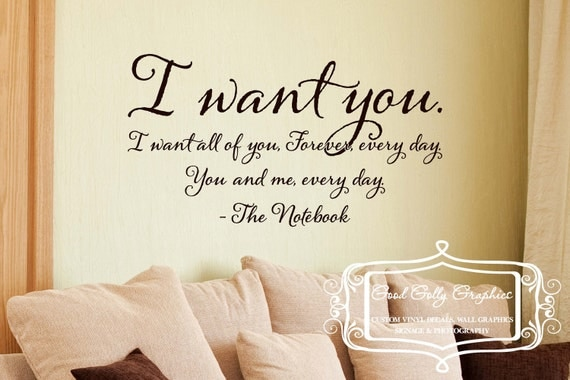 I want you -The Notebook vinyl wall decal