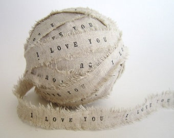 Wedding Favors Personalized Ribbon 2 YARDS i love you ribbon personalised ribbon shabby chic wedding decor rustic wedding linen ribbons