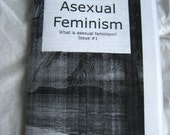 Asexual Feminism Issue 1
