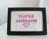 Framed Cross Stitch - You're Awesome - Gift for Mother's Day