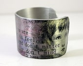 Cuff   Be who you are and say what you feel  dr seuss  Adjustable Quote Cuff