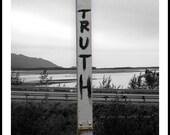 Truth Near Palmer, Alaska (8x10)