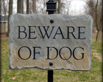 Beware of Dog Sign / CARVED SLATE w/ Lawn Stake / Reclaimed / Plaque #E-dog