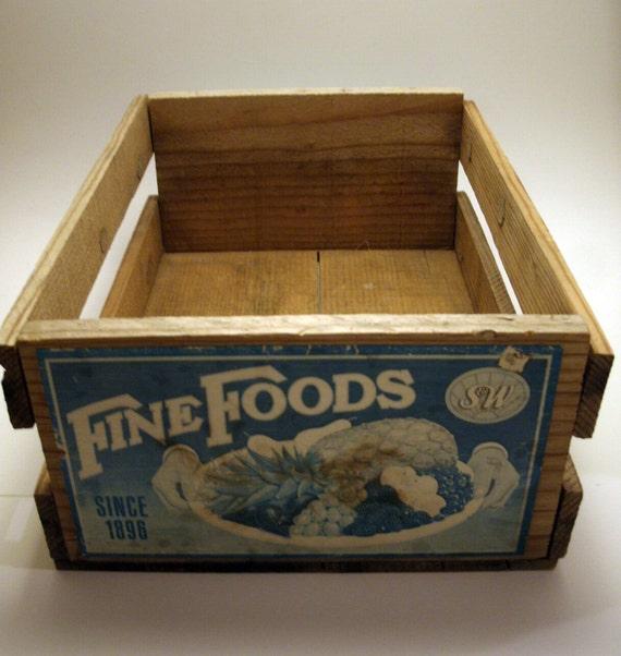 RESERVED FOR SUSAN - Vintage Antique Fine Foods Fruit Crate - Paper Advertising on Each End