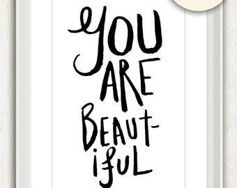 You Are Beautiful (in Black and White) No. 016 - 4x6 Printable Digital Download Collage Sheet. FREE Delivery via email