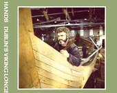 Dublins Viking Longship DVD