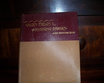 Green Fields and Running Brooks by  James Whitcomb Riley