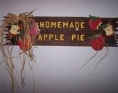 "APPLE PIE Sign vintage Barn Wood Apple Adorable ""Homemade Apple Pie"""