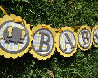 Elephant Baby Shower Banner ,Yellow and Gray, First birthday elephant banner, Gender neutral Baby Shower.