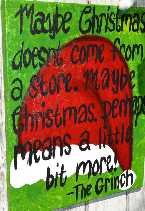Grinch christmas quote on 16x20 canvas for Christmas decoration quotes