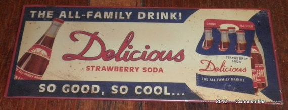 Delicious Strawberry Soda Door Push Sign - Heavy Metal Sign - Vintage Pop Advertising Drink Sign