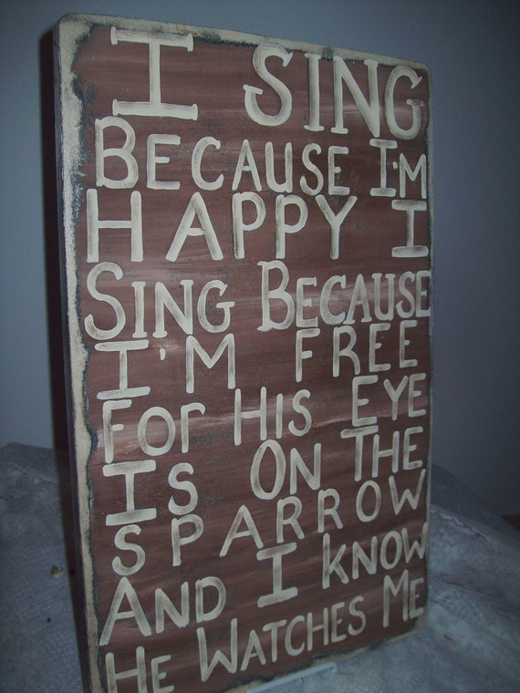 Typography Vintage Style Wall Art.....I Sing Because I'm Happy, I sing Because I'm Free....Beautiful Hymnal