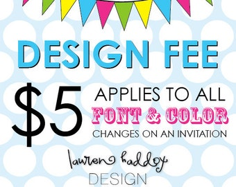 Design Fee, INVITATION ONLY