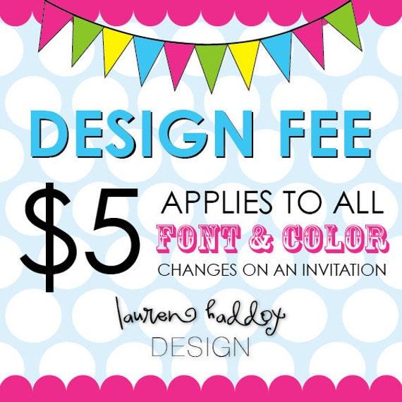 Design Fee, INVITATION ONLY