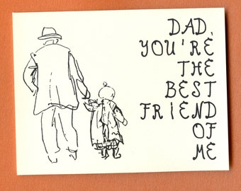BEST FRIEND Of ME - Father's Day Card - Funny Fathers Day Card - Fathers Day - Funny Card for Dad - Card for Dad - Card for Him - Item# F009