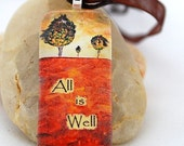 All is Well  Necklace - Glass Tile Pendant - Julian of Norwich All Shall Be Well Quote