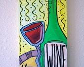 "Original Painting - ""Yahoo for Wine"""