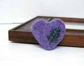 Felted Heart Pin, Needle Felted Wool Brooch Embroidered Fern, Valentine's Day Fashion, Lavender, Green, Woodland