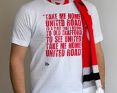 """SALE - REDUCED - Men's Manchester United Screen Printed Organic Cotton T-Shirt - """"Take Me Home United Road"""""""