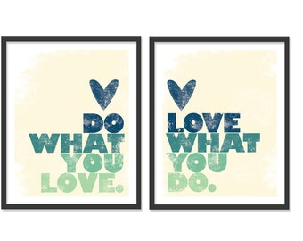 Do what you love - Set of Two - 8x10 Prints