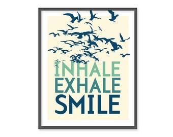 Inhale. Exhale. Smile. - 8x10 Print - Sea-Green