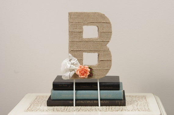 Medium Burlap Wrapped Letter B - wedding decoration monogram for cake topper, table centerpiece