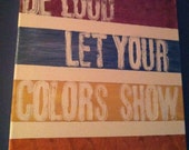 Acrylic Painting on Canvas 12 x 12 Avett Brothers Lyric/Quote Colorshow