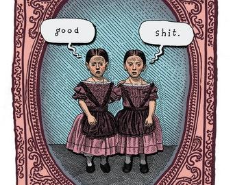 Good Shit Twins Print