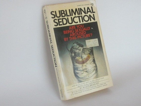 Wilson bryan key subliminal seduction