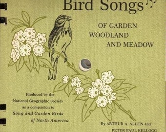 Bird Songs of GARDEN WOODLAND and MEADOW - 1964