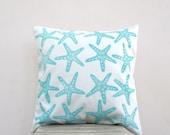 Aqua pillow: starfish in aqua turquoise on white organic cotton throw pillow, nautical pillow cushion cover, beach cottage decor