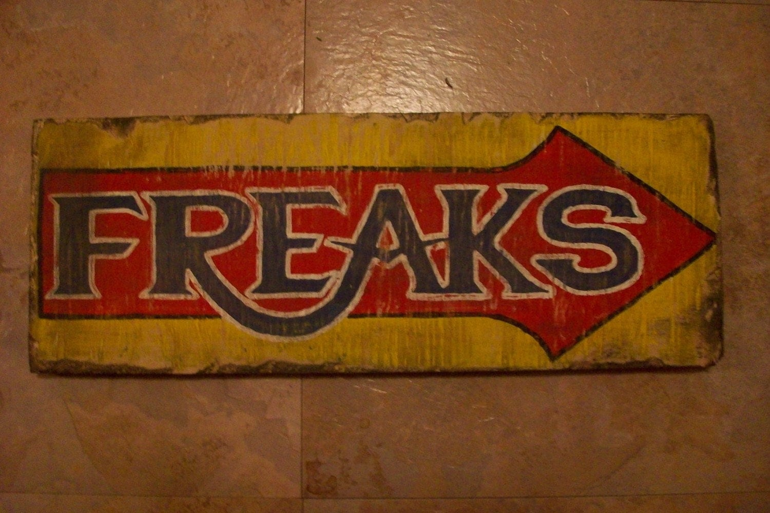 Freaks Sideshow Retro Hand Painted Sign