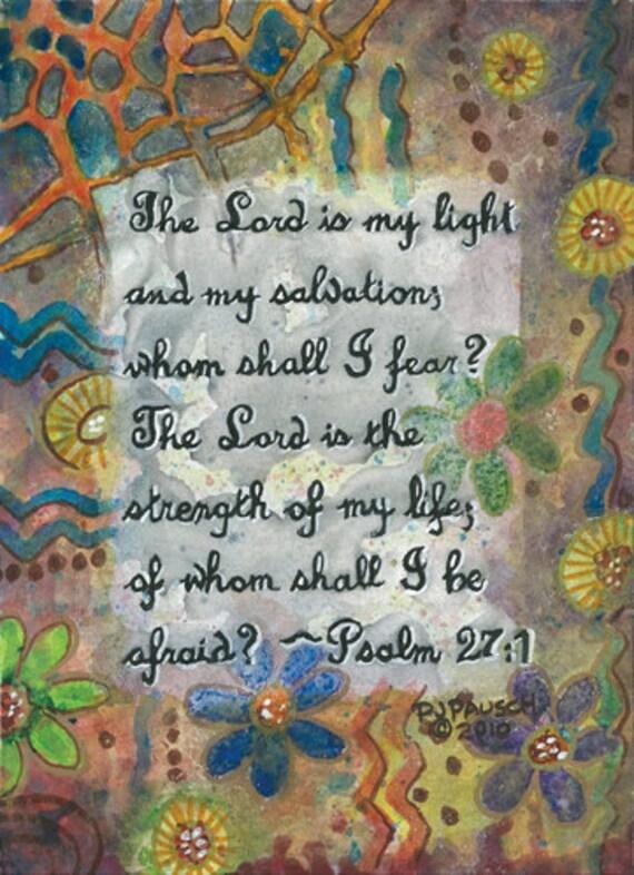 Psalm 27:1 ---9 x 12 print of original Christian scripture multi-media painting abstract design