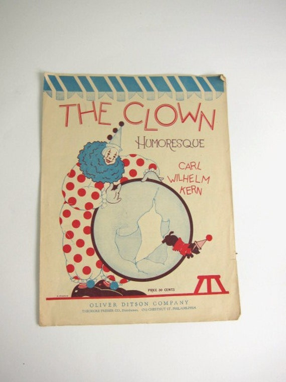 1911  Sheet Music, The Clown, Humoresque by Carl Wilhelm Kern