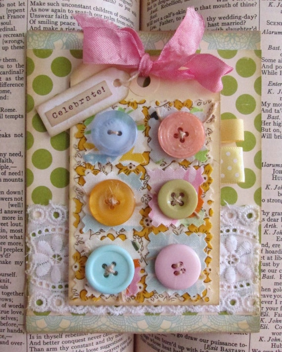 Shabby Chic fabric and buttons Celebrate handmade card