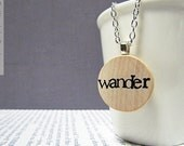 "Simple and Modern ""Wander"" Inspirational Wanderlust Necklace"