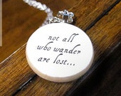 """Lord of the Rings """"Not All Who Wander Are Lost"""" Inspirational Quote Necklace - Inspiration Jewelry"""