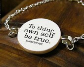 "Inspirational ""To thine own self be true"" Shakespeare Bracelet with Hamlet Quote - Inspiring Quotation Jewelry"