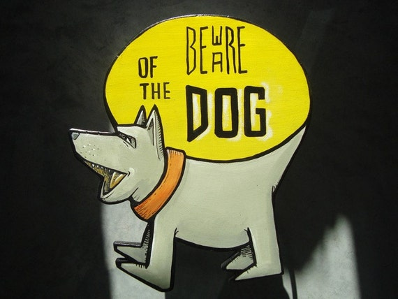 Beware of The Dog wall hanging hand painted custom Sign