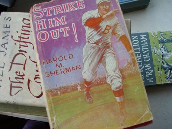 Vintage Book Strike Him Out by Harold M. Sherman 1931