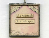 necklace romantic, risque - The Warmth of a Whisper - collage pendant necklace, altered art