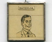 engagement jewelry, collage pendant - Bachelor, His Faults Were Legion - funny jewelry, Mad Men art