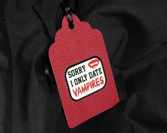 Only Date Vampire Gift Tag Set of 3