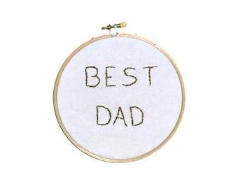 BEST DAD Handstitched Hoop